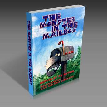 The Monster In The Mailbox by T.E. Watson